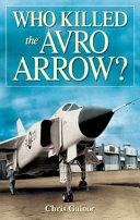 Who Killed the Avro Arrow