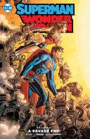 Superman/Wonder Woman Vol. 5: A Savage End