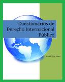 Cuestionarios de Derecho Internacional Públic