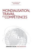 Mondialisation, travail et compétences