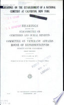 Hearings on the Establishment of a National Cemetery at Calverton, New York