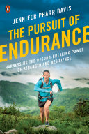 The Pursuit of Endurance Book