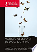 Routledge Handbook of Behavioral Economics