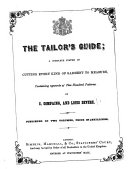 L'Art du tailleur. The Tailor's Guide; a complete system of cutting every kind of garment to measure, etc. 2 vol