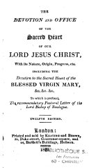 The Devotion and Office of the Sacred Heart of Our Lord Jesus Christ