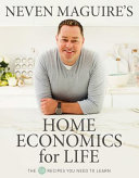 Neven Maguire's Home Economics for Life