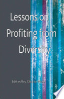 Lessons on Profiting from Diversity Book