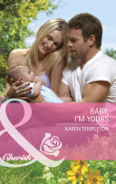 Baby  I m Yours  Mills   Boon Cherish   Guys and Daughters  Book 3