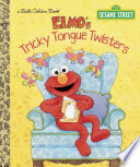 Elmo s Tricky Tongue Twisters