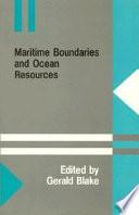 Maritime Boundaries and Ocean Resources