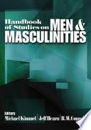 Handbook of Studies on Men and Masculinities by Professor Department of Sociology Michael S Kimmel,Michael S. Kimmel,Jeff Hearn,Robert W. Connell,Raewyn Connell,Professor Jeff R Hearn,Raewyn W. Connell PDF