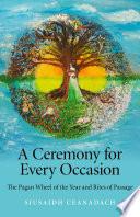 A Ceremony for Every Occasion Pdf/ePub eBook