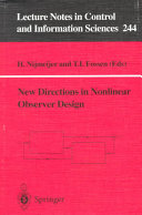 New Directions in Nonlinear Observer Design