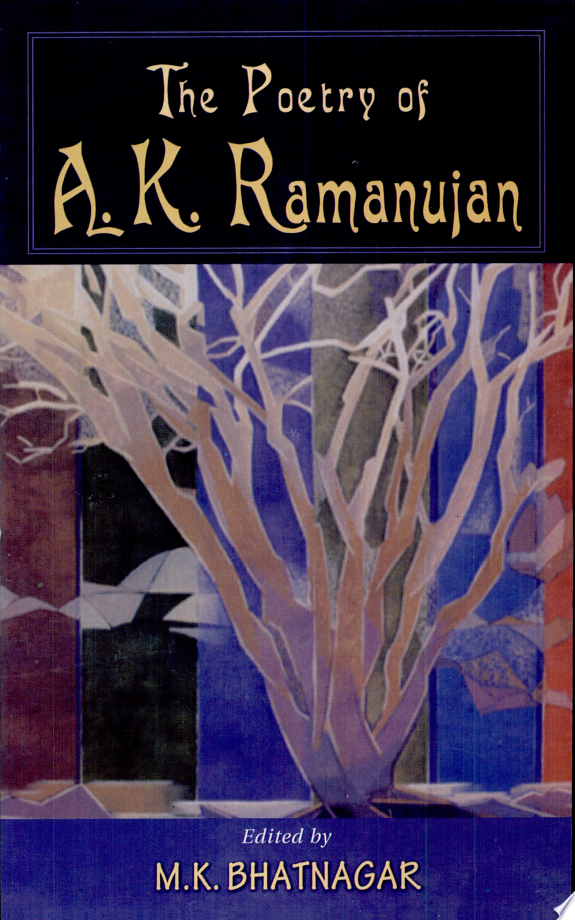 The Poetry of A.K. Ramanujan