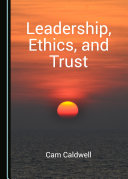 Leadership, Ethics, and Trust