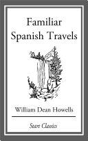 Familiar Spanish Travels Pdf/ePub eBook