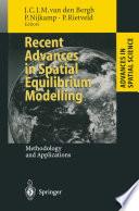 Recent Advances In Spatial Equilibrium Modelling Book PDF