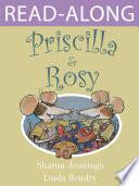 Priscilla and Rosy