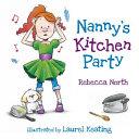 Nanny s Kitchen Party