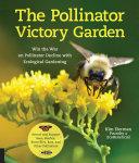 The Pollinator Victory Garden [Pdf/ePub] eBook