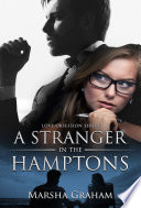 A Stranger in the Hamptons: An Exciting Nail Biting Romantic Thriller