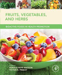 Fruits, Vegetables, and Herbs
