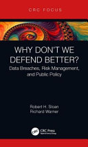 Why don't we defend better?: data breaches, risk management, and public policy