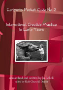 International Creative Practice In Early Years