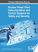 Nuclear Power Plant Instrumentation And Control Systems For Safety And Security Book PDF