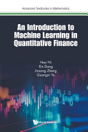 An Introduction to Machine Learning in Quantitative Finance