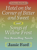 Pdf Hotel on the Corner of Bitter and Sweet and Songs of Willow Frost: Two Bestselling Novels