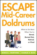 Escape the Mid-Career Doldrums