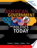 American Government And Politics Today No Separate Policy Chapters Version 2013 2014