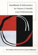 Handbook of Informatics for Nurses and Health Care Professionals
