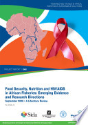 Food security  nutrition and HIV AIDS in African fisheries  emerging evidence and research directions  a literature reviewes  Emerging Evidence and Research Directions