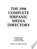 The ... Complete Hi$panic Media Directory