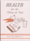 Health for the Glory of God Book