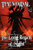The Long Reach of Night (the Voidal Trilogy, Book 2)