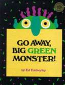 Go Away, Big Green Monster! Ed Emberley Cover