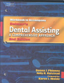 Workbook to Accompany Delmar's Dental Assisting