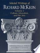 Selected Writings of Richard McKeon, Volume Two