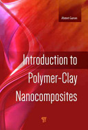Introduction to Polymer–Clay Nanocomposites