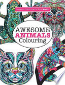Gorgeous Colouring for Girls - Awesome Animals Colouring