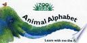 Zoo Clues Animal Alphabet Book