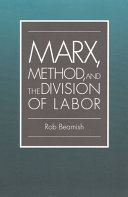 Marx  Method  and the Division of Labor