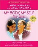My Body  My Self for Girls