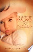Militant Moms