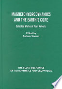 Magnetohydrodynamics and the Earth's Core Online Book