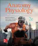 Anatomy   Physiology  An Integrative Approach