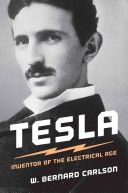 Tesla : inventor of the electrical age